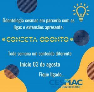 Conecta Odonto apresenta programação especial do curso de Odontologia do CESMAC