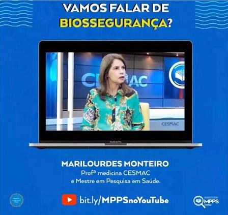 Professora Marilurdes Monteiro fala sobre Biossegurança no Canal MPPS/CESMAC